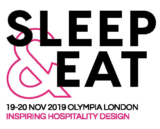 Sleep & Eat - Inspiring Hospitality Design 10- 20 Nov Olympia London